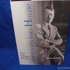 Libros: ¿ABSOLUCIÓN PARA HITLER? GERD HONSIK, 25 EUROS NUEVO, 50 EUROS CON AUTÓGRAFO DE GERD HONSIK.. Lote 207488762