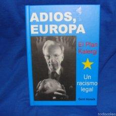 Libros: ADIOS EUROPA 50 EUROS CON AUTÓGRAFO DE GERD HONSIK NUEVO DE IMPRENTA.. Lote 218652683