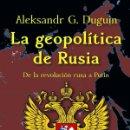 Libros: LA GEOPOLÍTICA DE RUSIA DE LA REVOLUCIÓN RUSA A PUTIN. Lote 160029852