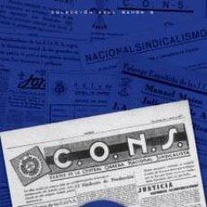 Libros: LA CENTRAL OBRERA NACIONAL-SINDICALISTA TEXTOS DE SINDICATOS FALANGISTAS NACIONALSINDICALISTA. Lote 85135352