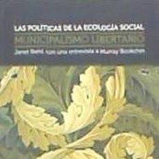 Libros: MUNICIPALISMO LIBERTARIO: LAS POLÍTICAS DE LA ECOLOGÍA SOCIAL VIRUS. Lote 95016298