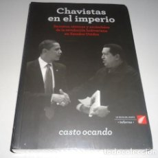 Libros: CHAVISTAS EN EL IMPERIO POR CASTO OCANDO. Lote 139915084