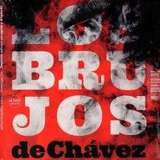 Libros: LOS BRUJOS DE CHAVEZ POR DAVID PLACER . Lote 98719995