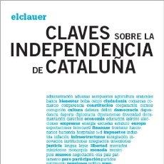 Libros: CLAVES SOBRE LA INDEPENDENCIA DE CATALUÑA EDITORIAL COMANEGRA S.L.. Lote 104159836