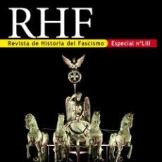 Libros: REVISTA DE HISTORIA DEL FASCISMO ESPECIAL Nº 53 [ LIII ] EL CAMINO HACIA EL III TERCER REICH REVOL. Lote 108667980