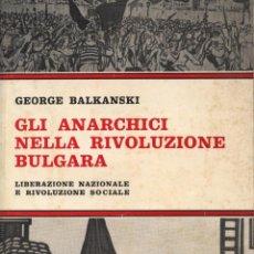 Libros: BALKANSKI, GEORGE. GLI ANARCHICI NELLA RIVOLUZIONE BULGARA. RAGUSA: LA FIACCOLA, 1981. Lote 109143919