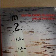 Libros: AGUAS TURBIAS / CRISTINA FARRÉS - CARLOS DÍAZ / ED - CRONICA GLOBAL - 2016 / NUEVO.. Lote 114095675
