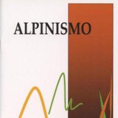 Libros: PUENTE, ISAAC. ALPINISMO. VITORIA: ASOCIACIÓN ISAAC PUENTE, 2010. Lote 235974705