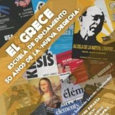 Libros: EL GRECE. ESCUELA DE PENSAMIENTO. 50 AÑOS DE LA NUEVA DERECHA DE JOSÉ JAVIER ESPARZA, MARCO TACHI. Lote 143199152