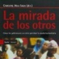 Libros: LA MIRADA DE LOS OTROS ICARIA EDITORIAL. Lote 67832037