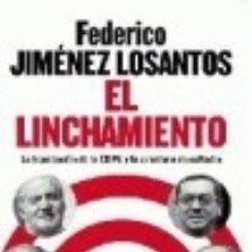 Libros: EL LINCHAMIENTO LA ESFERA DE LOS LIBROS. Lote 67815639