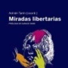 Libros: MIRADAS LIBERTARIAS LOS LIBROS DE LA CATARATA. Lote 103044892