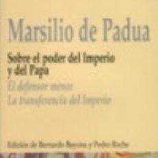 Libros: SOBRE EL PODER DEL IMPERIO Y DEL PAPA. EL DEFENSOR MENOR. LA TRANSFERENCIA DEL IMPERIO BIBLIOTECA NU. Lote 70622287