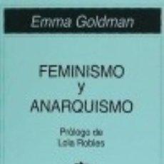 Libros: FEMINISMO Y ANARQUISMO ENCLAVE DE LIBROS EDICIONES. Lote 98814611