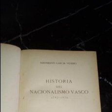 Libros: NACIONALISMO VASCO HISTORIA DEL NACIONALISMO VASCO.. Lote 130595022