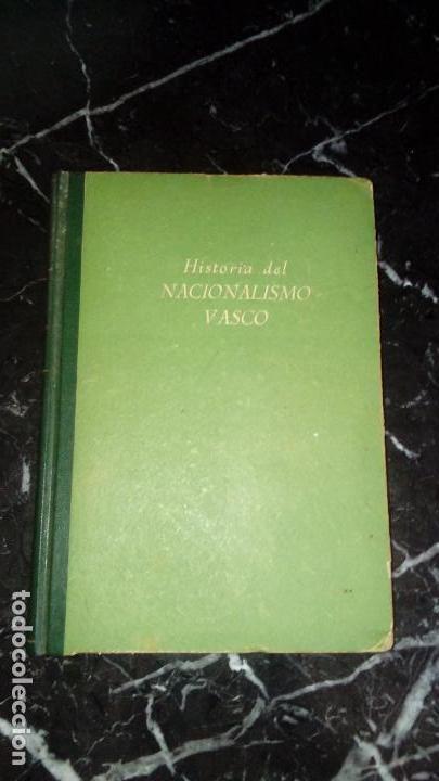 Libros: Nacionalismo Vasco Historia del nacionalismo vasco. - Foto 2 - 130595022