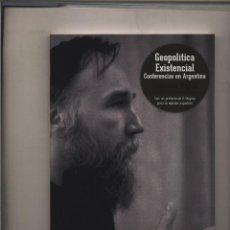 Libros: GEOPOLÍTICA EXISTENCIAL. CONFERENCIAS EN ARGENTINA, DE ALEKSANDR DUGUIN GASTOS DE ENVIO GRATIS. Lote 132068706