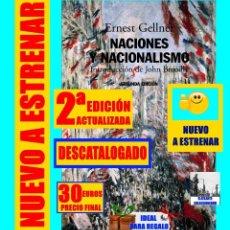 Libros: NACIONES Y NACIONALISMO - ERNEST GELLNER - INTRODUCCIÓN DE JOHN BREUILLY - SEGUNDA EDICIÓN - ALIANZA. Lote 132277986