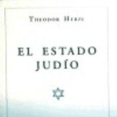 Libros: EL ESTADO JUDÍO. Lote 132292247