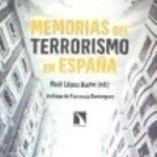 Libros: MEMORIAS DEL TERRORISMO EN ESPAÑA. Lote 132370941