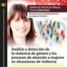 Libros: ANÁLISIS Y DETECCIÓN DE LA VIOLENCIA DE GÉNERO Y LOS PROCESOS DE ATENCIÓN A MUJERES EN SITUACIONES. Lote 133015245