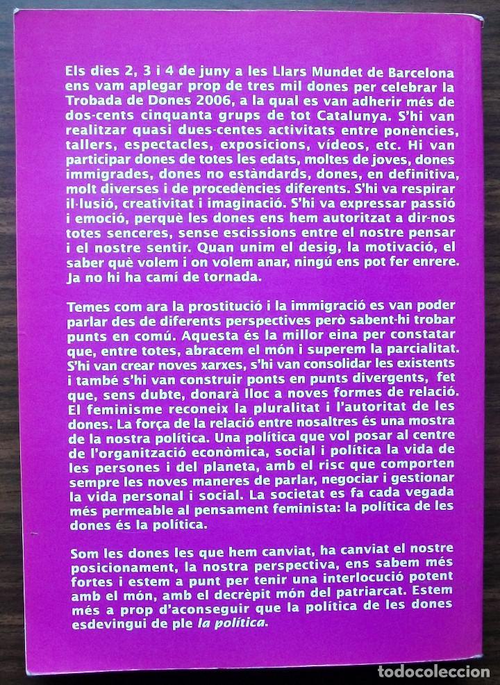 Libros: SABEM FER I FEM SABER. TROBADA DE DONES A CATALUNYA JUNY 2006 - XARXA FEMINISTA - Foto 2 - 137185246