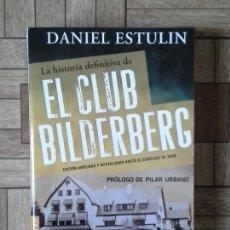 Libros: DANIEL ESTULIN - EL CLUB BILDENBERG. Lote 138531450