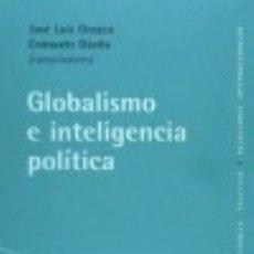 Libros: GLOBALISMO E INTELIGENCIA POLÍTICA. Lote 138541388