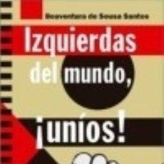 Libros: IZQUIERDAS DEL MUNDO, ¡UNIOS !. Lote 140271106