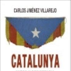 Libros: CATALUNYA. MITOS Y RESISTENCIA.. Lote 140375446