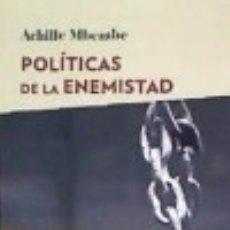 Libros: POLÍTICAS DE ENEMISTAD. Lote 140375340