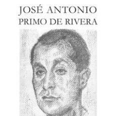 Libros: OBRAS COMPLETAS EDICIÓN DEL CENTENARIO 2 VOLUMENES PRIMO DE RIVERA, JOSÉ ANTONIO PLATAFORMA 2003. Lote 140699570