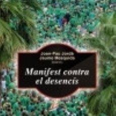 Libros: MANIFEST CONTRA EL DESENCÍS. Lote 141762472