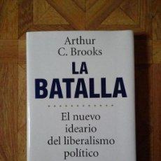 Libros: ARTHUR C. BROOKS - LA BATALLA. Lote 141869646