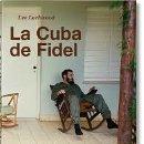 Libros: LA CUBA DE FIDEL. EDITORIAL TASCHEN 2016. Lote 145921064