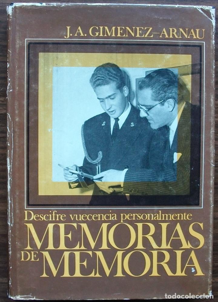 MEMORIAS DE MEMORIA. DESCIFRE VUECENCIA PERSONALMENTE. J.A. GIMENEZ-ARNAU. (Libros Nuevos - Humanidades - Política)