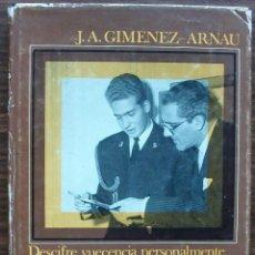 Libros: MEMORIAS DE MEMORIA. DESCIFRE VUECENCIA PERSONALMENTE. J.A. GIMENEZ-ARNAU.. Lote 147023862