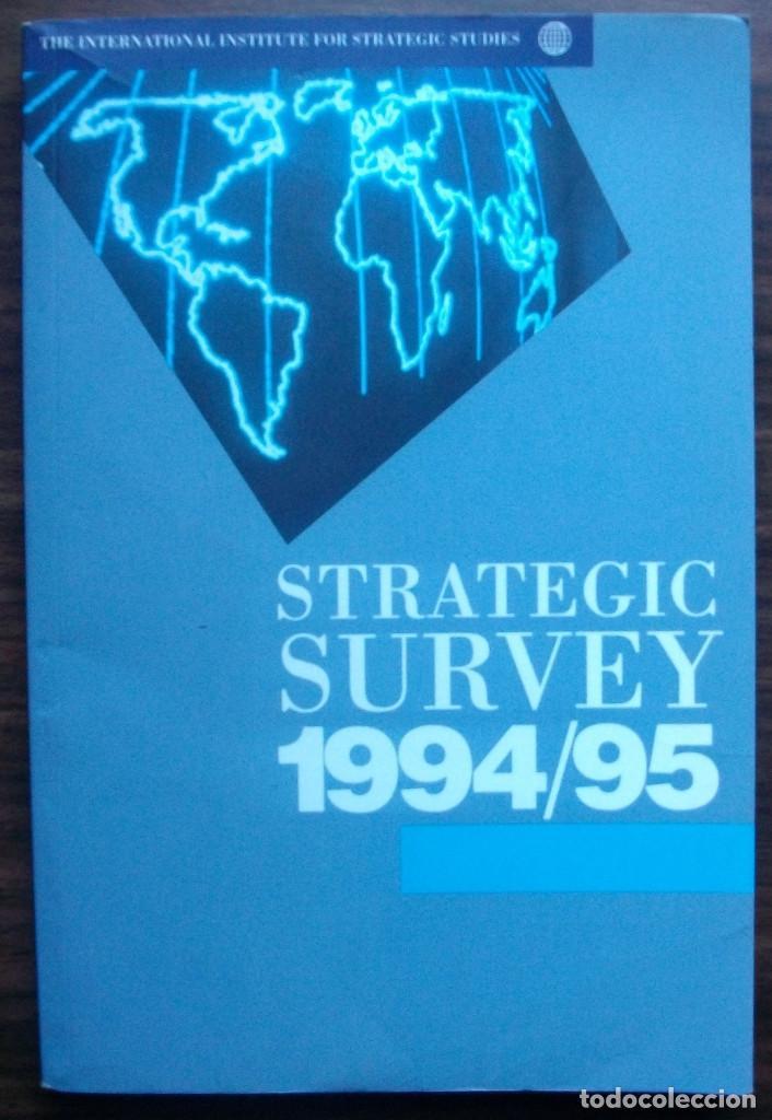 STRATEGIC SURVEY 1994/95. PUBLISHED BY OXFORD UNIVERSITY PRESS (Libros Nuevos - Humanidades - Política)