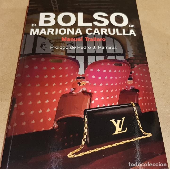 EL BOLSO DE MARIONA CARULLA / MANUEL TRALLERO / ED-CRONICA GLOBAL-2018 / COMO NUEVO. (Libros Nuevos - Humanidades - Política)