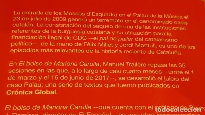 Libros: EL BOLSO DE MARIONA CARULLA / MANUEL TRALLERO / ED-CRONICA GLOBAL-2018 / COMO NUEVO. - Foto 2 - 148021858