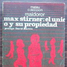 Libros: EL UNICO Y SU PROPIEDAD. MAX STIRNER.. Lote 153212094