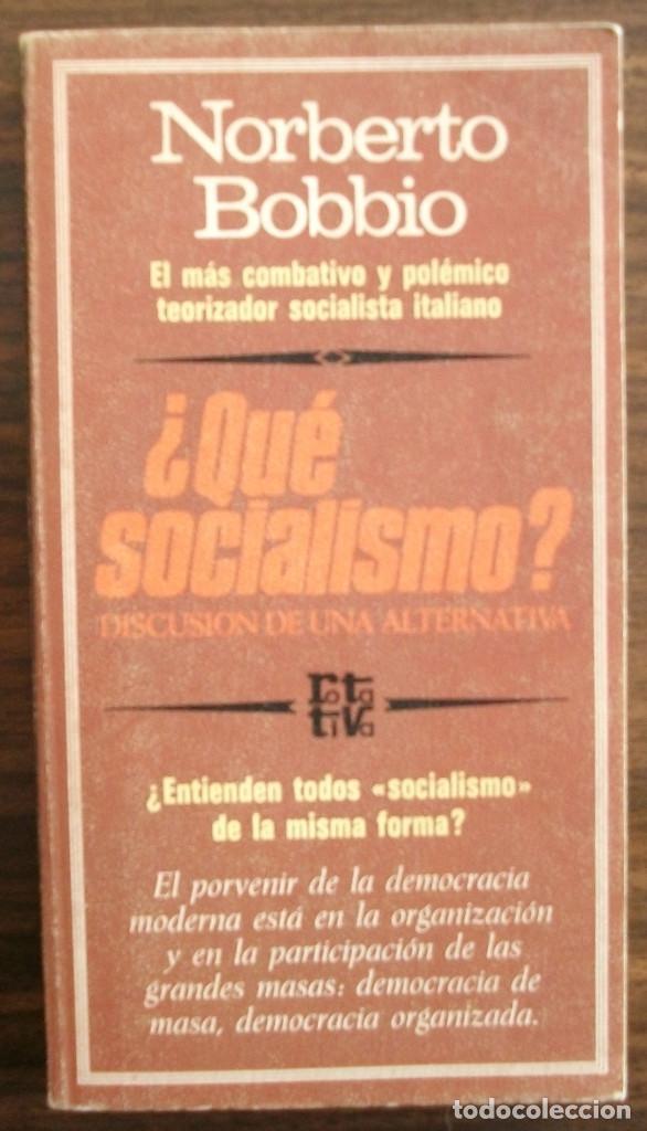 ¿QUE SOCIALISMO? NORBERTO BOBBIO (Libros Nuevos - Humanidades - Política)