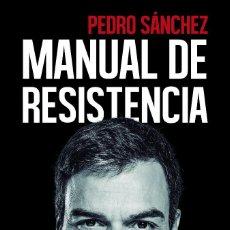 Libros: POLÍTICA. MANUAL DE RESISTENCIA - PEDRO SÁNCHEZ (CARTONÉ). Lote 151955758