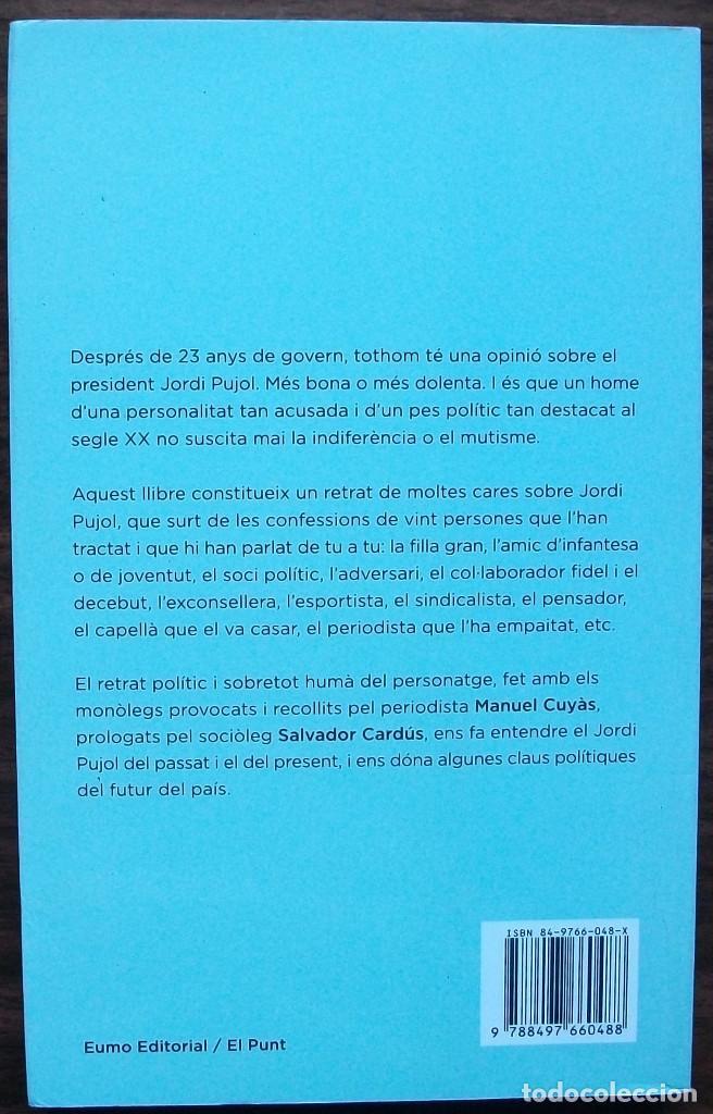 Libros: VINT I JORDI PUJOL. CONFESSIONS DE PERSONES QUE LHAN CONEGUT. MANUEL CUYAS - Foto 2 - 157020182