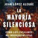 Libros: MAYORÍA SILENCIOSA, LA. Lote 159030210