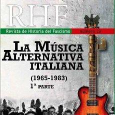 Libri: LA MUSICA ALTERNATIVA ITALIANA (1965-1983) 1ª PARTE Nº 60 LX DE LA REVISTA DE HISTORIA DEL FASCISMO. Lote 186606482