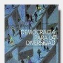 Libros: DEMOCRACIA PARA LA DIVERSIDAD. Lote 159968216