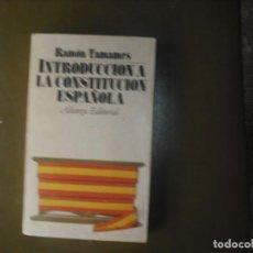 Libros: INTRODUCCIÓN A LA CONSTITUCIÓN ESPAÑOLA. Lote 160784410
