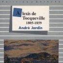 Libros: ALEXIS DE TOCQUEVILLE 1805-1859. Lote 160801880