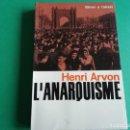 Libros: L'ANARQUISME DE HENRI ARVON. Lote 161570850